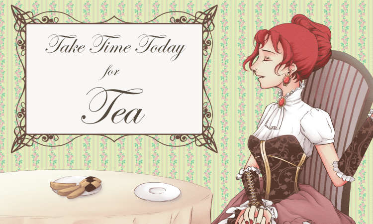 Tea Time - I drew this for a postcard I handed out at Clockwork Alchemy 2017 as part of my Tea Seller costume